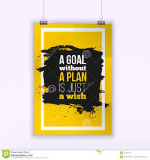 quote goals are dreams with deadlines motivation business quote a goal without a plan is just a wish