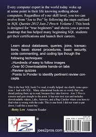 sql queries 2012 joes 2 pros volume1 the sql hands on guide for