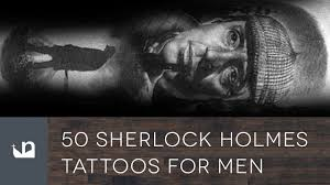 50 sherlock holmes tattoos tattoos for men youtube