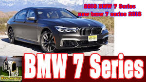 2018 bmw 7 series new bmw 7 series 2018 new cars buy youtube