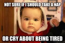 Being Tired Meme - 60 funniest baby memes