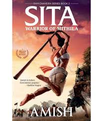 sita warrior of mithila by amish tripathi book 2 of ram chandra