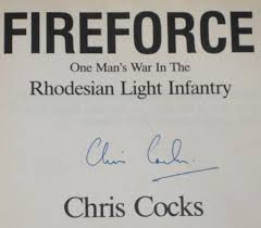 fireforce one man s war in the rhodesian light infantry africana books signed fireforce chris cocks was sold for r295