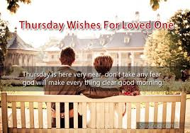 thursday sms wishes for loved one thursday wishes