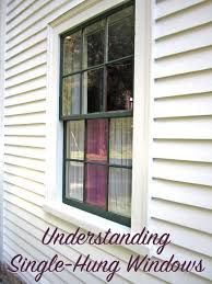 understanding single hung windows the craftsman blog