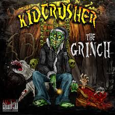 the nightmare new grinch single kidcrusher horrorcore