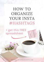 Free Spreadsheets For Mac Organize Your Instagram Hashtags To Help Drive Traffic To Your
