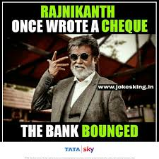 Tata Meme - 20 reasons why rajinikanth is the answer to everything tata sky
