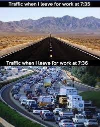 Traffic Meme - traffic when leaving for work