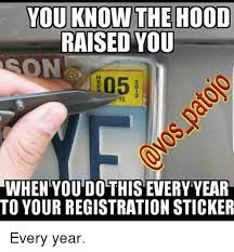 Sticker Meme - you know the hood raised you when you do this every year to your