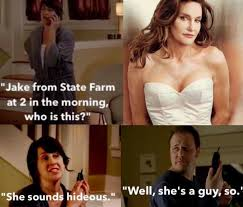 Jake State Farm Meme - cait from state farm caitlyn jenner s gender transition know