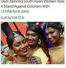 Asian Lady Meme - dark skinned south asian women take a stand against colorism with