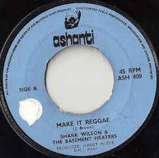 shark wilson u0026 the basement heaters make it reggae vinyl at