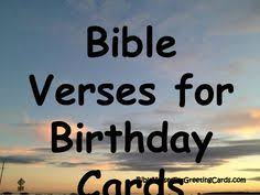 bible verses for a birthday card bible verses for greeting cards 10 bible verses for birthdays