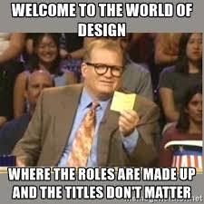 Meme Design - cultivating a design career beyond job titles design at ibm medium