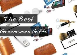 best and groomsmen gifts 15 best groomsmen gifts 2017 unique groomsman gift ideas