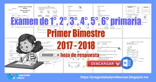 examen montenegro 3 grado primaria examen de 1 2 3 4 5 6 grado primer bimestre 2017 2018