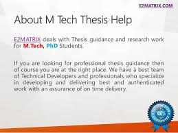 help on thesis     COM About M Tech Thesis Help