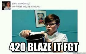 420 Blaze It Fgt Meme - blaze it faggt memes quickmeme