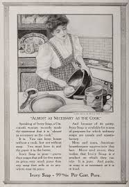 Kitchen Ads by Ivory Soap Ads 1900 And 1910 Page 3