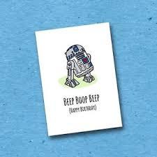 Star Wars Birthday Meme - r2 d2 happy birthday beep boop star wars funny greetings card
