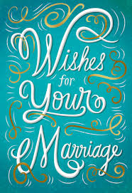 marriage congratulations wishes wishes for your marriage congratulations card greeting cards