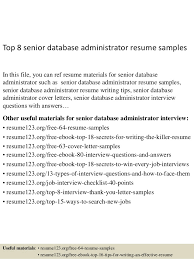 Senior System Administrator Resume Sample Top 8 Senior Database Administrator Resume Samples 1 638 Jpg Cb U003d1431467246