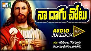 best christian worship songs top 8 telugu christian devotional songs best christian worship