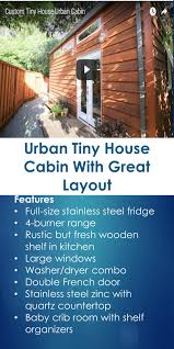 urban tiny house cabin with great layout tiny house cabin tiny