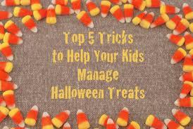 top 5 tricks to help your kids manage halloween treats blair