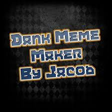 Meme Maker Android App - dank meme maker by jacob apk download free social app for android