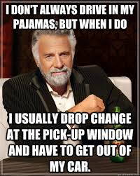 Most Hilarious Meme - the most interesting man in the world at the toll booth dos equis