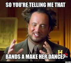 Bands Make Her Dance Meme - 10 best b nd a make her dance images on pinterest band a