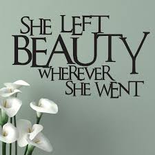 she left beauty wherever she went quote wall sticker world of she left beauty wherever she went quote wall sticker decal a