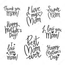 best mothers day quotes set quotes mother u0027s day calligraphy u2014 stock vector chekat