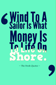wedding quotes nautical 37 seafaring sailor maritime and ship quotes quotes sayings