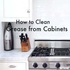how to clean the kitchen cabinets cleaning kitchen cabinets grease pressional how to clean grease off