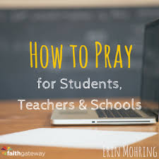 prayers for teachers students and schools free downloads