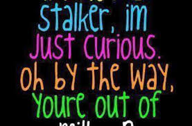 Funny Stalker Memes - i m not a stalker funny pictures quotes memes funny images