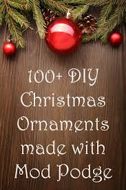 diy ornaments made with mod podge diy