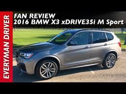 bmw x3 335i fan review 2016 bmw x3 xdrive35i m sport on everyman driver