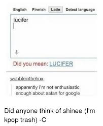 Finnish Language Meme - english finnish latin detect language lucifer did you mean lucifer