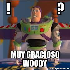 Meme Woody - meme personalizado muy gracioso woody 1423981