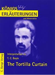 Tortilla Curtain Symbolism The Tortilla Curtain Amazon De Tom Coraghessan Boyle