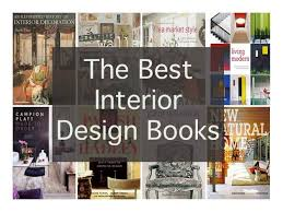 Luxury Idea All About Interior Decoration The Best Design Books