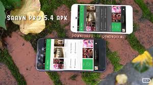 apk modded saavn pro 5 4 apk modded cracked unlocked android free