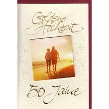 gl ckwunschkarte hochzeitstag goldene hochzeit goldhochzeit 50 hochzeitstag romantisch