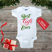 best gift ever baby bodysuit onepiece best christmas present