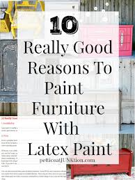paint furniture using latex paint for the perfect paint finish