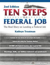 Federal Job Resumes by Ten Steps To A Federal Job How To Land A Job In The Obama
